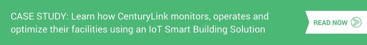 CenturyLink monitors, operates and optimize their facilities using an IoT Smart Building Solution