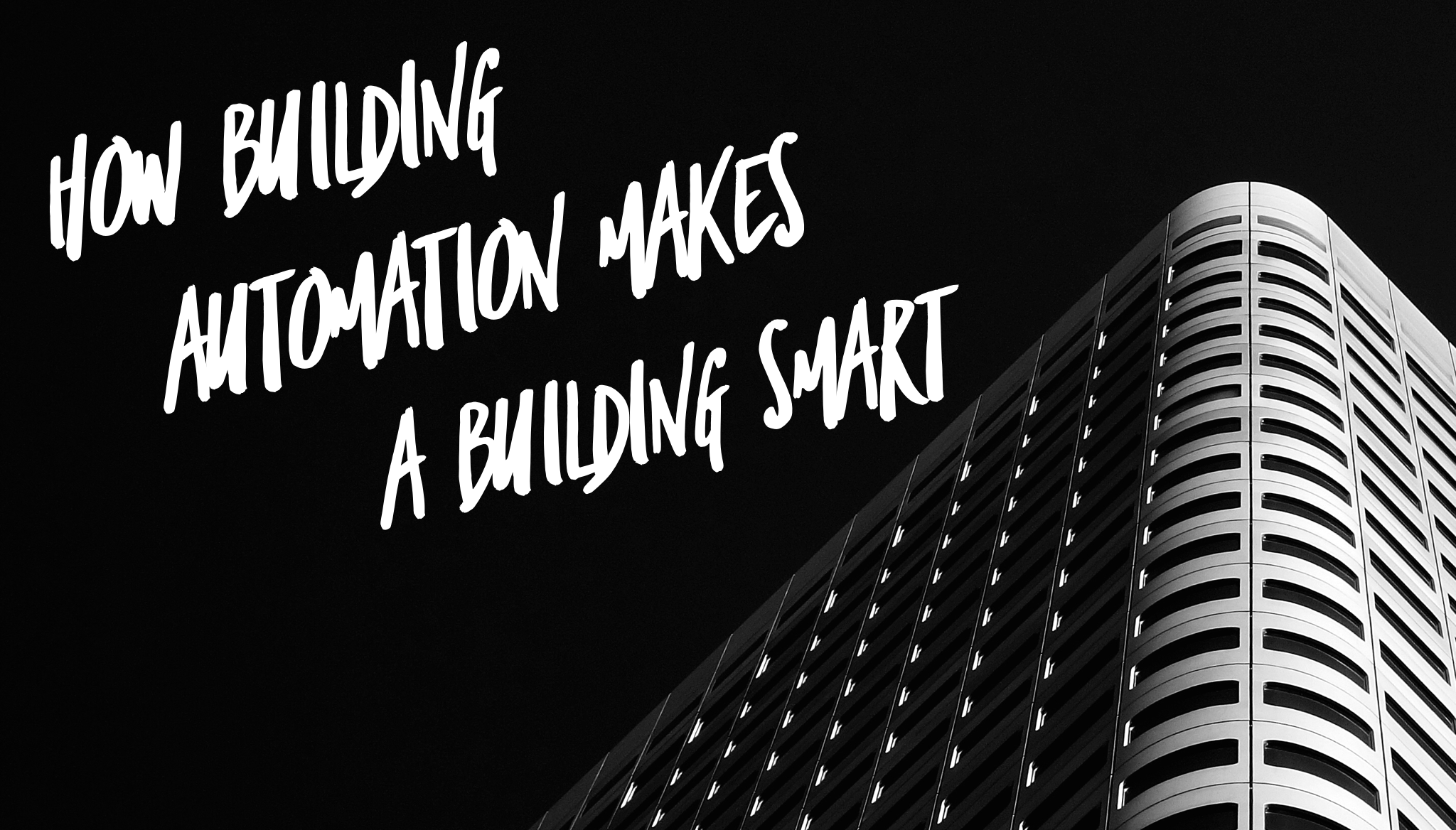 How Building Automation Makes a Building Smart