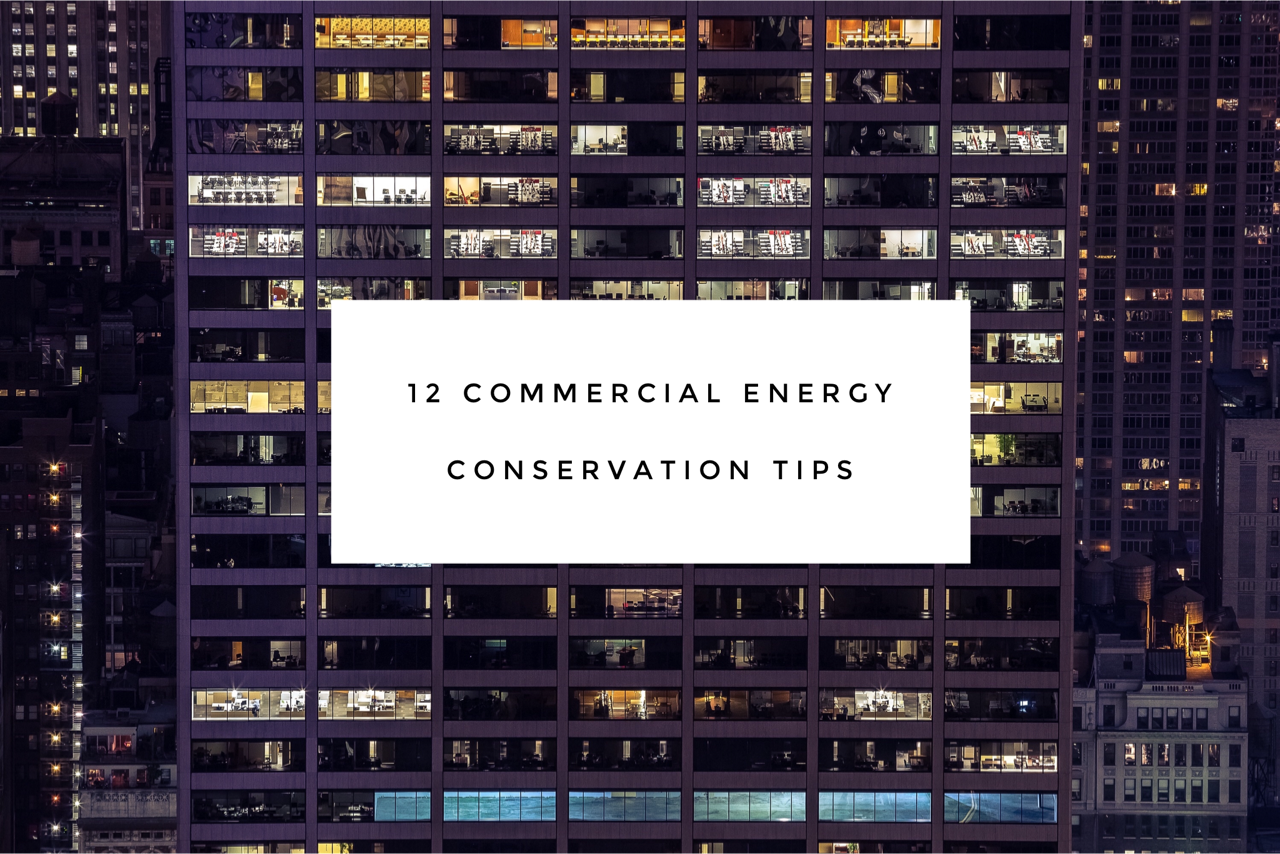 12 commerical energy conservation tips
