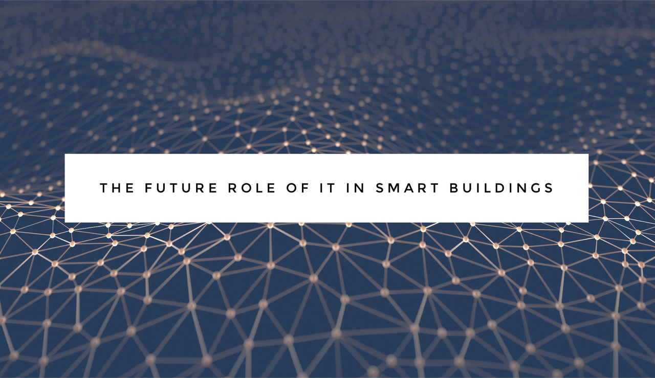 the future role of IT in smart buildings