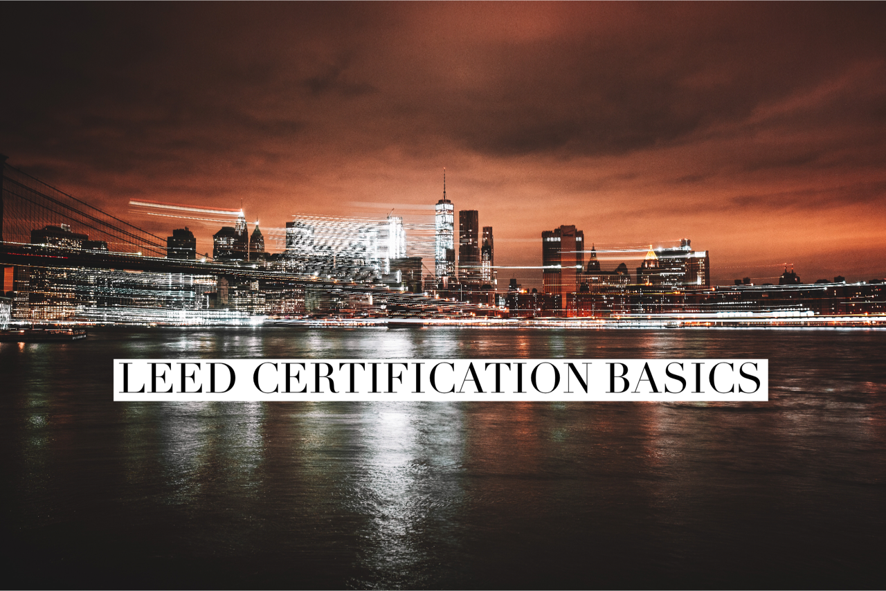 Leed certification basics senseware for Benefits of leed
