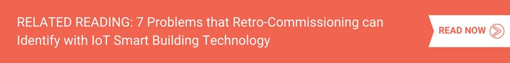 7 Problems that Retro-Commissioning can Identify with IoT Smart Building Technology
